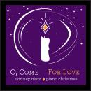 O-Come-For-Love-Cortney-Matz